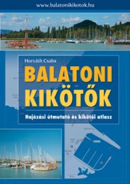 Pilotkönyvek, balatoni kalandozásokhoz