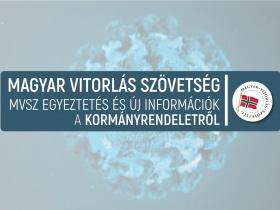 MVSZ egyeztetés és új információk a kormányrendeletről